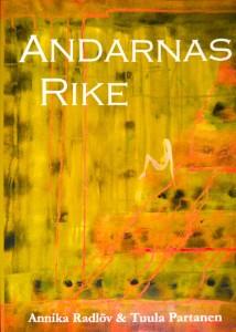 """Bild på framsidan av boken """"Andarnas rike"""" av Tuula Partanen och Annika Radlöv"""